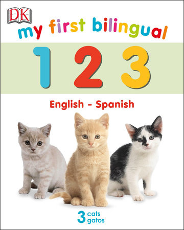 My First Bilingual 123 by DK