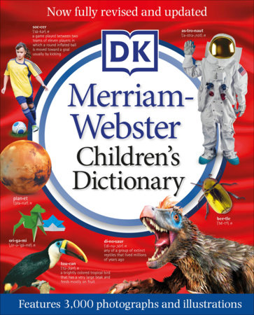 Merriam-Webster Children's Dictionary, New Edition by DK