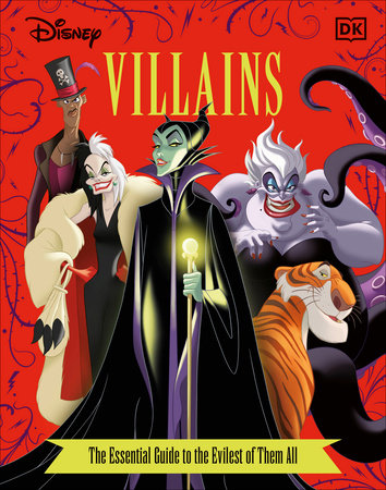 Disney Villains The Essential Guide, New Edition by Glenn Dakin and Victoria Saxon