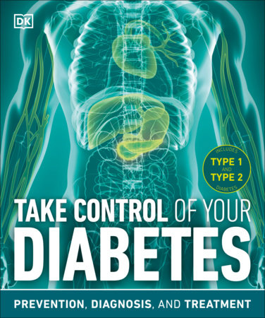 Take Control of Your Diabetes by DK