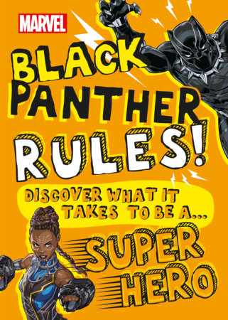 Marvel Black Panther Rules!  (Library Edition) by Billy Wrecks