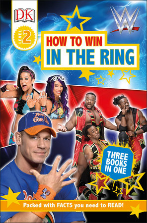 DK Readers Level 2: WWE How to Win in the Ring by DK