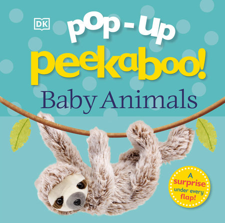 Pop-Up Peekaboo! Baby Animals by DK