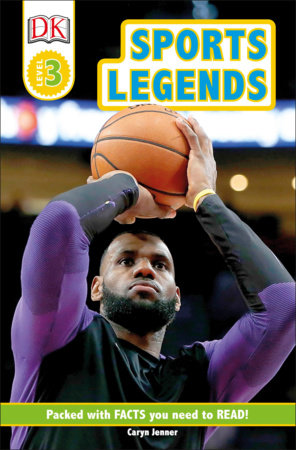 DK Readers Level 3: Sports Legends by Caryn Jenner