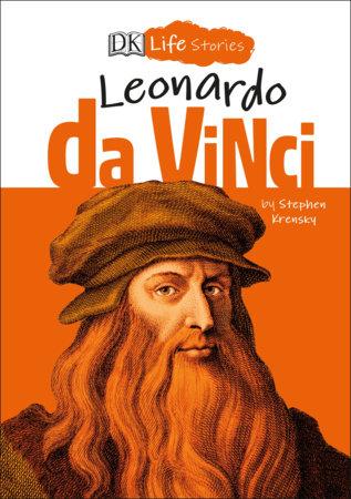 DK Life Stories: Leonardo da Vinci by Stephen Krensky