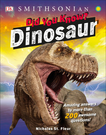 Did You Know? Dinosaurs by DK