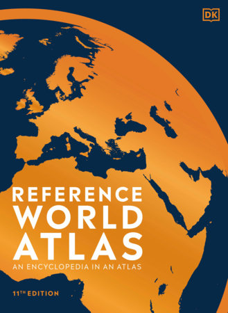 Reference World Atlas, Eleventh Edition by DK