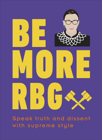 Be More RBG by Marilyn Easton