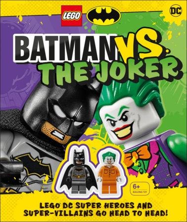 LEGO Batman Batman Vs. The Joker by Julia March