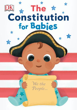 The Constitution for Babies by DK
