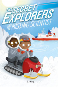 The Secret Explorers and the Missing Scientist