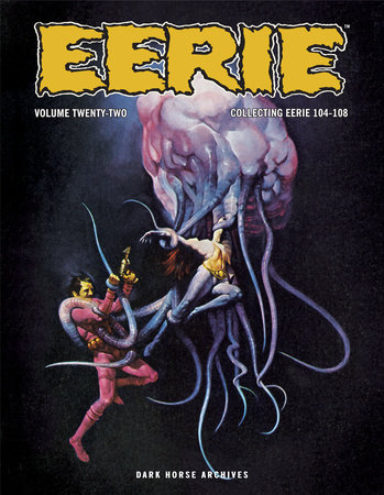 Eerie Archives Volume 22 by Bruce Jones and Larry Hama