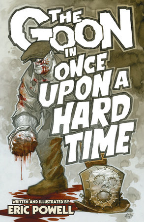 The Goon Volume 15: Once Upon a Hard Time by Eric Powell