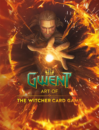 Gwent: Art of The Witcher Card Game by CD Projekt Red