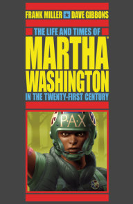 The Life and Times of Martha Washington in the Twenty-first Century (Second Edition)