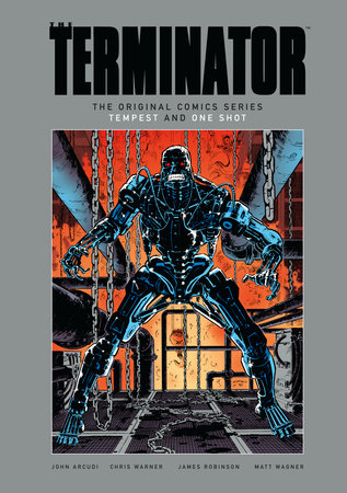 The Terminator: The Original Comics Series-Tempest and One Shot by John Arcudi