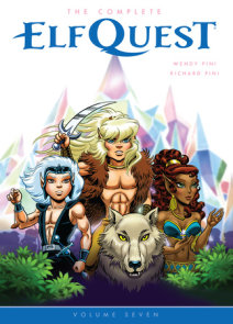 The Complete ElfQuest Volume 7