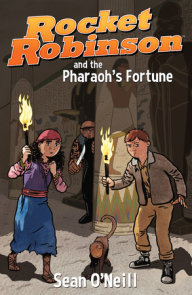 Rocket Robinson and the Pharaoh's Fortune