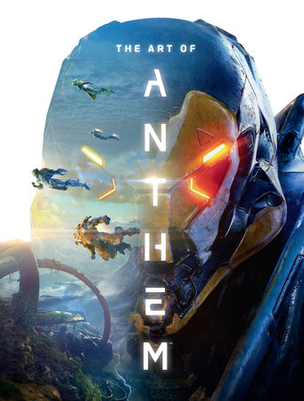 The Art of Anthem by Bioware
