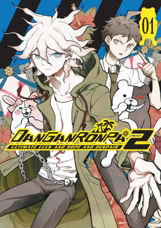 Danganronpa 2: Ultimate Luck and Hope and Despair Volume 1 by Spike Chunsoft and Kyousuke Suga