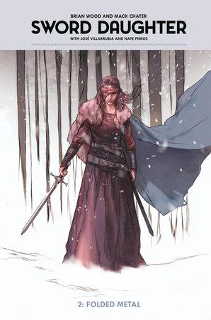 Sword Daughter Volume 2 by Brian Wood