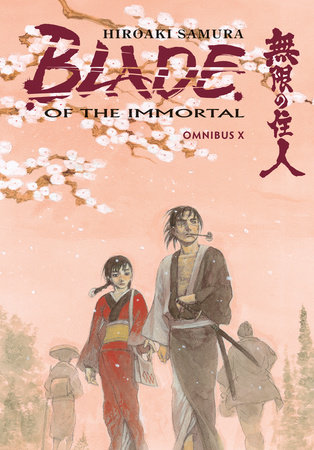 Blade of the Immortal Omnibus Volume 10 by Hiroaki Samura