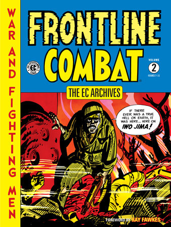 The EC Archives: Frontline Combat Volume 2 by Harvey Kurtzman