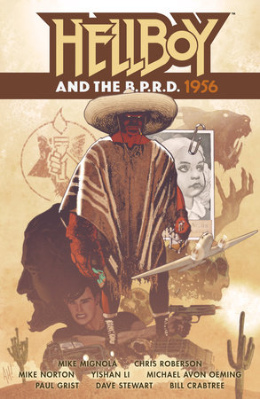 Hellboy and the B.P.R.D.: 1956 by Mike Mignola and Chris Roberson