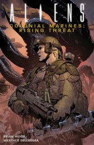 Aliens: Colonial Marines Volume 1