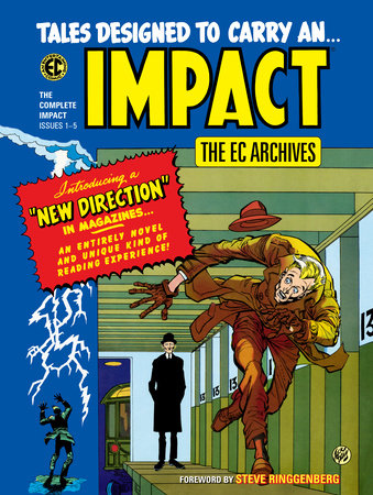 The EC Archives: Impact by Al Feldstein and Bill Gaines
