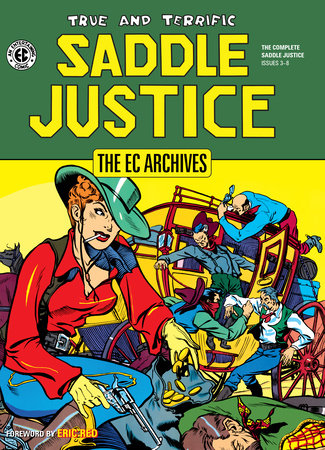 The EC Archives: Saddle Justice by Al Feldstein