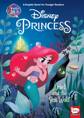 Disney Princess: Ariel and the Sea Wolf (Younger Readers Graphic Novel) by Liz Marsham