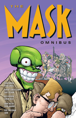 The Mask Omnibus Volume 2 (Second Edition) by Evan Dorkin and John Arcudi