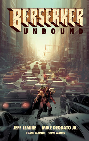 Berserker Unbound Volume 1 by Jeff Lemire