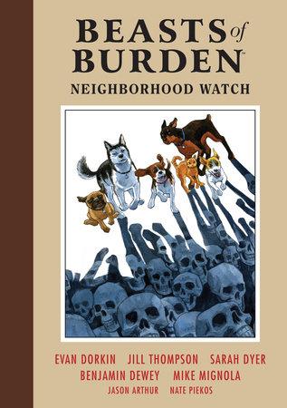 Beasts of Burden: Neighborhood Watch by Evan Dorkin, Sarah Dyer and Mike Mignola