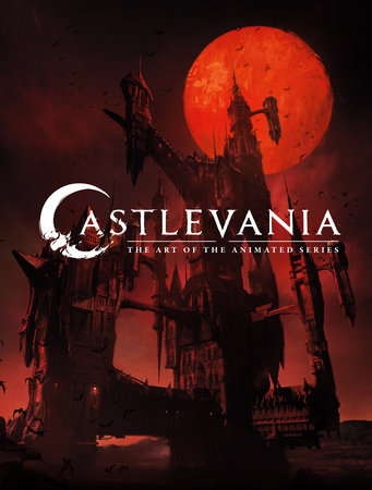 Castlevania: The Art of the Animated Series by Frederator Studios
