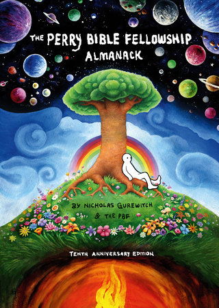 The Perry Bible Fellowship Almanack (10th Anniversary Edition) by Nicholas Gurewitch
