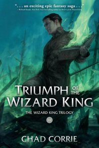 Triumph of the Wizard King: The Wizard King Trilogy Book Three