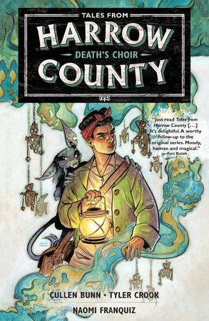 Tales from Harrow County Volume 1: Death's Choir by Cullen Bunn