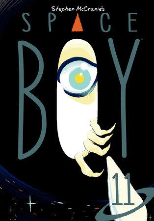 Stephen McCranie's Space Boy Volume 11 by Stephen McCranie
