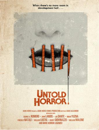 Untold Horror by George. A Romero, John Landis, Dave Alexander, Joe Dante and Brian Yuzna