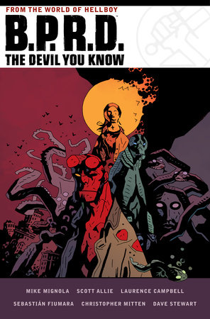 B.P.R.D. The Devil You Know Omnibus by Mike Mignola and Scott Allie