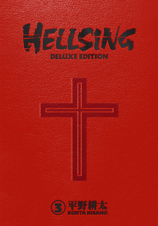 Hellsing Deluxe Volume 3 by Kohta Hirano