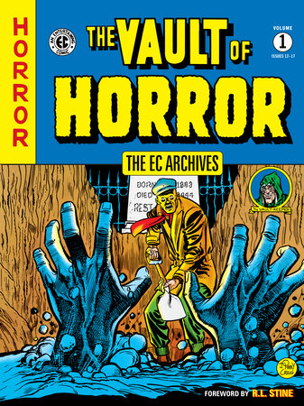 The EC Archives: Vault of Horror Volume 1 by Various
