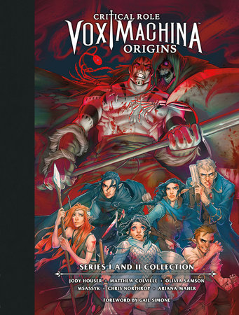 Critical Role: Vox Machina Origins Library Edition: Series I & II Collection by Critical Role, Matthew Colville and Jody Houser