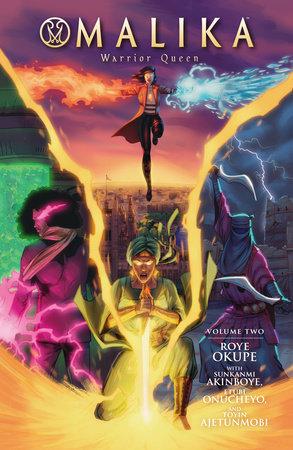 Malika: Warrior Queen Volume 2 by Roye Okupe