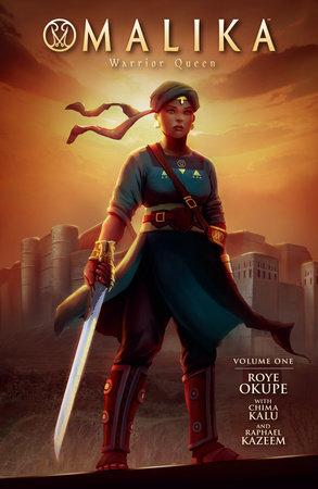 Malika: Warrior Queen by Roye Okupe