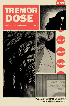 Tremor Dose by Michael Conrad
