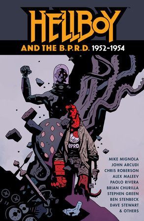 Hellboy and the B.P.R.D.: 1952-1954 by Mike Mignola