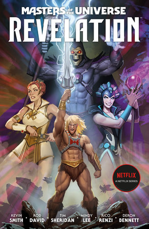 Masters of the Universe: Revelation by Kevin Smith, Tim Sheridan and Rob David